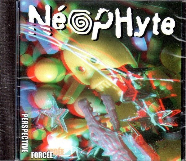 Neophyte - Perspective Forcée