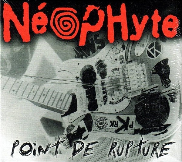 Neophyte - Point De Rupture