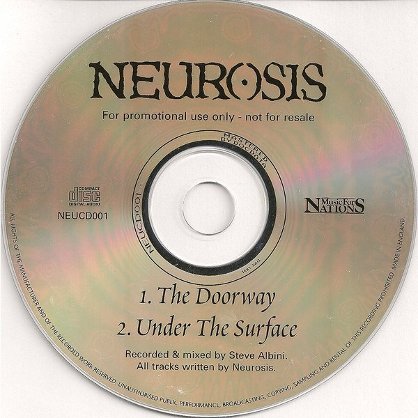 Neurosis - The Doorway / Under The Surface