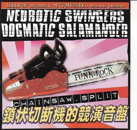 Neurotic Swingers - Chainsaw Split