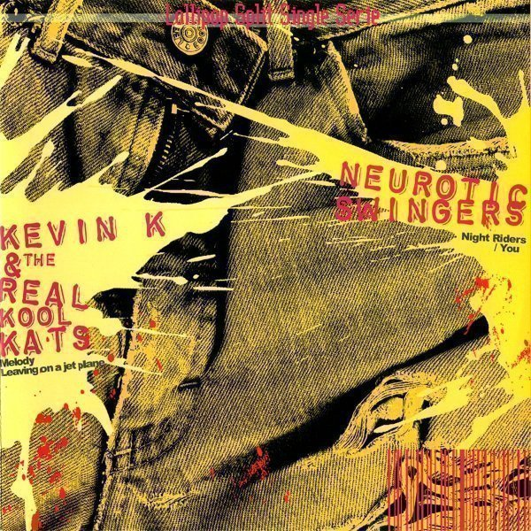 Neurotic Swingers - Kevin K & The Real Kool Kats / Neurotic Swingers
