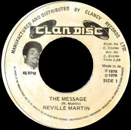 Neville Martin - The Message