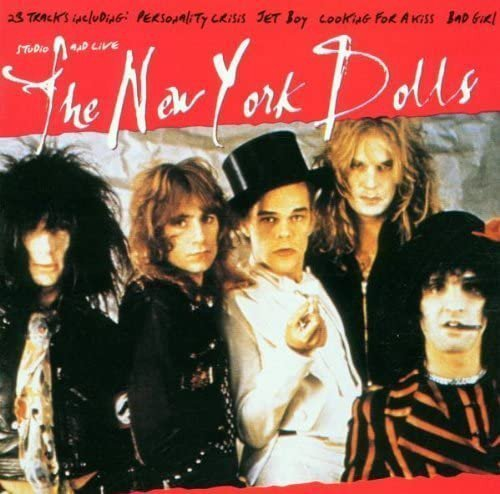 New York Dolls - Archive Series, Studio And Live
