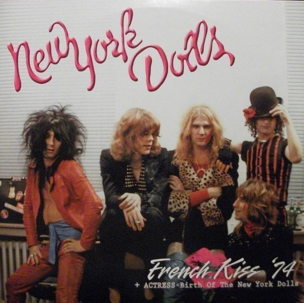New York Dolls - French Kiss