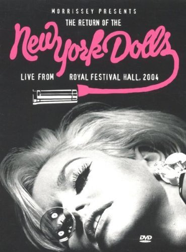 New York Dolls - Morrisey Presents The Return Of The New York Dolls - Live From Royal Albert Hall 2004