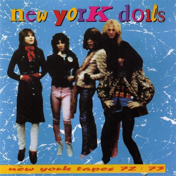New York Dolls - New York Tapes 72-73