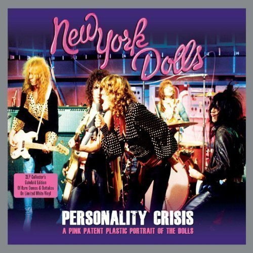 New York Dolls - Personality Crisis (A Pink Patent Plastic Portrait Of The Dolls)