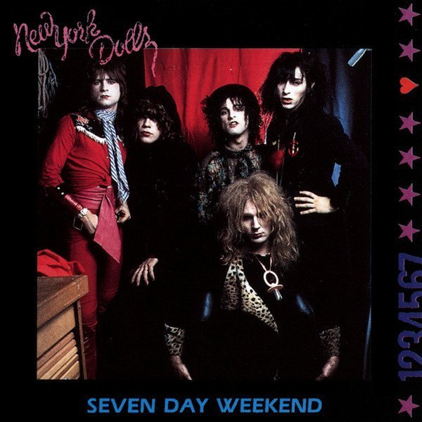 New York Dolls - Seven Day Weekend