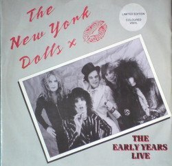 New York Dolls - The Early Years Live
