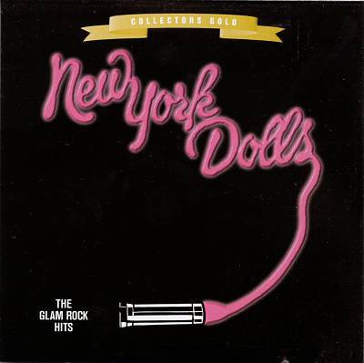 New York Dolls - The Glam Rock Hits