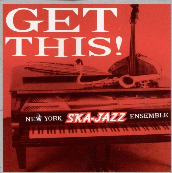 New York Ska Jazz Ensemble - Get This!