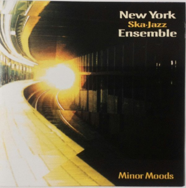New York Ska Jazz Ensemble - Minor Moods