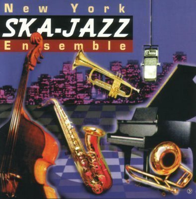 New York Ska Jazz Ensemble - New York Ska-Jazz Ensemble