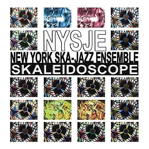 New York Ska Jazz Ensemble - Skaleidoscope