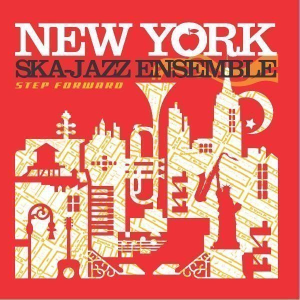 New York Ska Jazz Ensemble - Step Foward