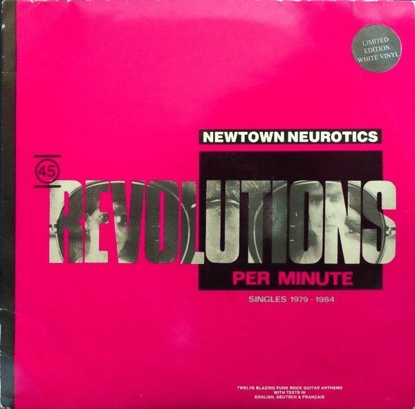 Newtown Neurotics - 45 Revolutions Per Minute - Singles 1979-1984