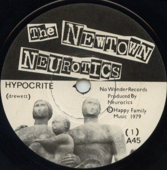 Newtown Neurotics - Hypocrite / You Said No