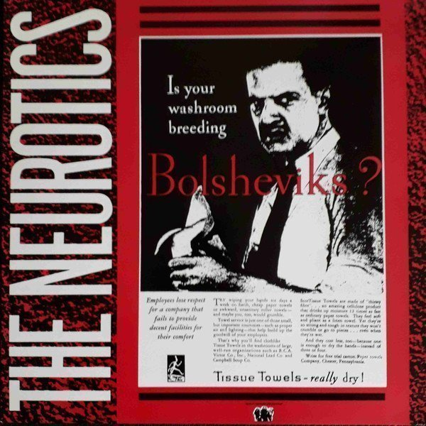 Newtown Neurotics - Is Your Washroom Breeding Bolsheviks?