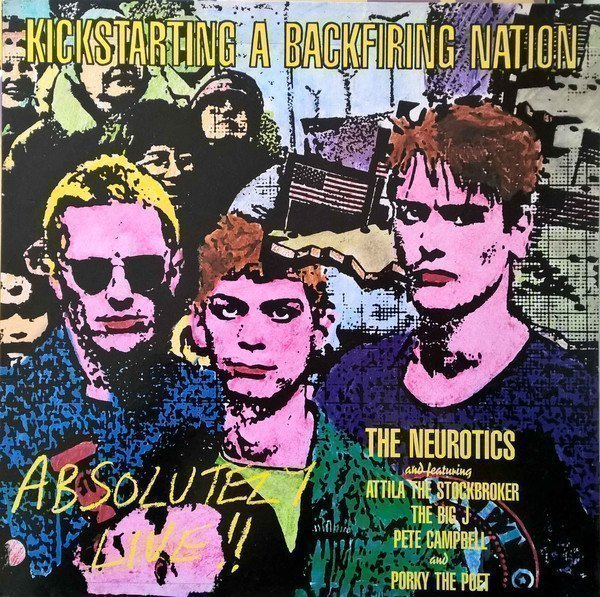 Newtown Neurotics - Kickstarting A Backfiring Nation