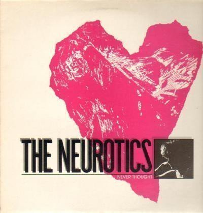 Newtown Neurotics - Never Thought