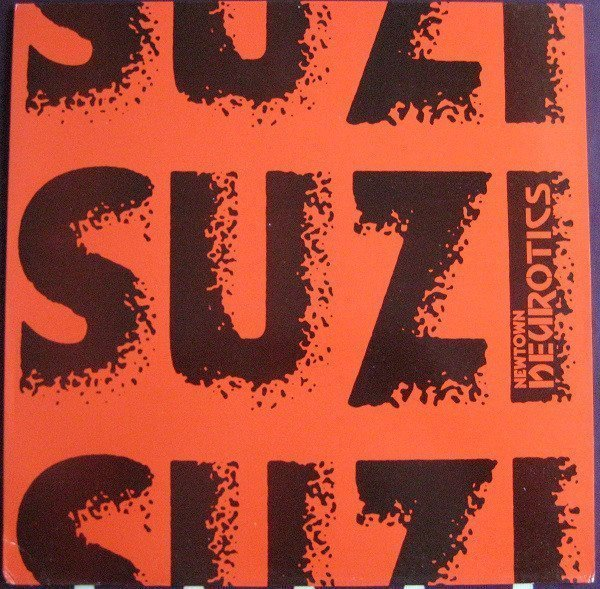 Newtown Neurotics - Suzi
