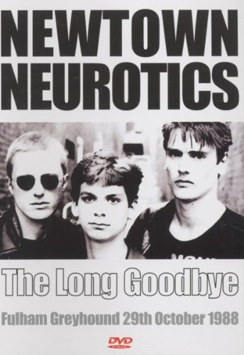 Newtown Neurotics - The Long Goodbye