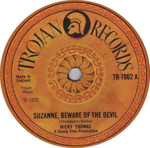 Nicky Thomas - Suzanne Beware Of The Devil