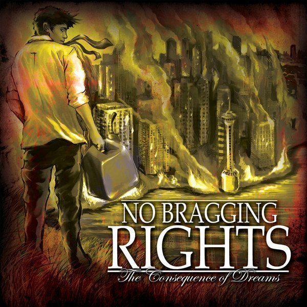 No Bragging Rights - The Consequence Of Dreams