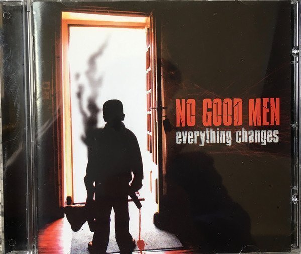 No Good Men - Everything Changes
