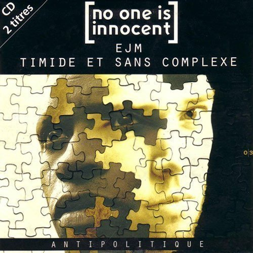 No One Is Innocent - Antipolitique