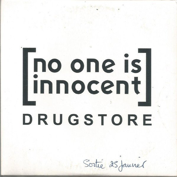 No One Is Innocent - Drugstore