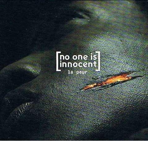 No One Is Innocent - La Peur