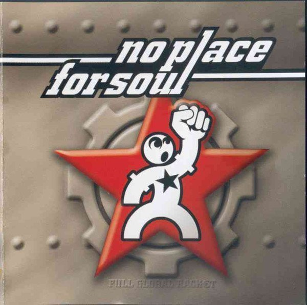 No Place For Soul - Full Global Racket