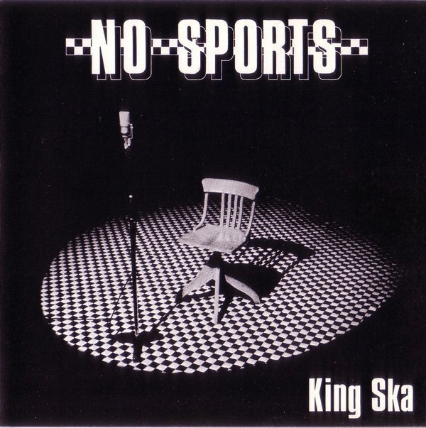 No Sports - King Ska / Stay Rude, Stay Rebel