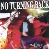 No Turning Back - The Horrible Truth