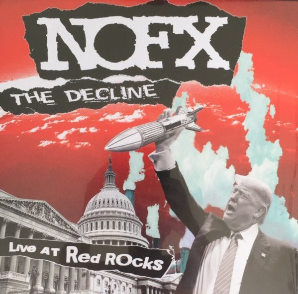Nofx - The Decline Live At Red Rocks