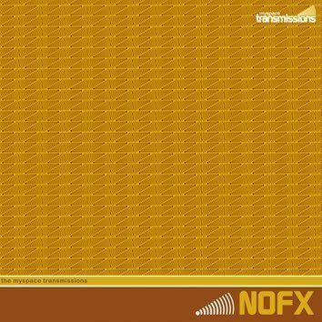 Nofx - The MySpace Transmissions