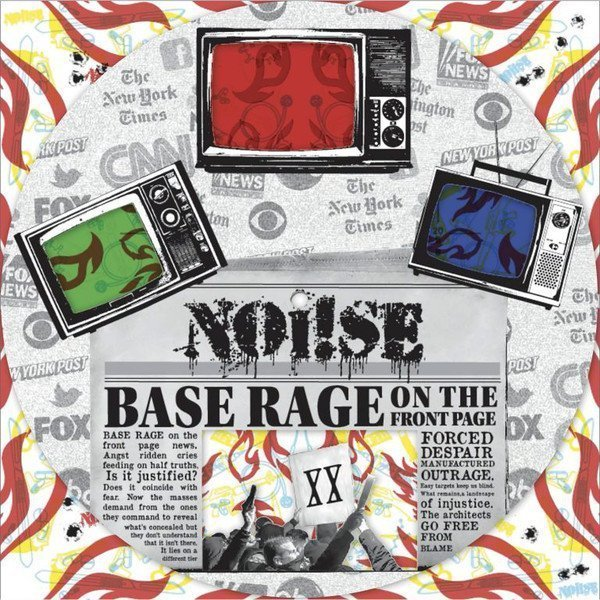 Noise - Base Rage On The Front Page