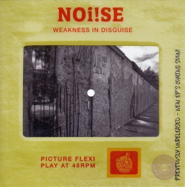 Noise - Weakness In Disguise
