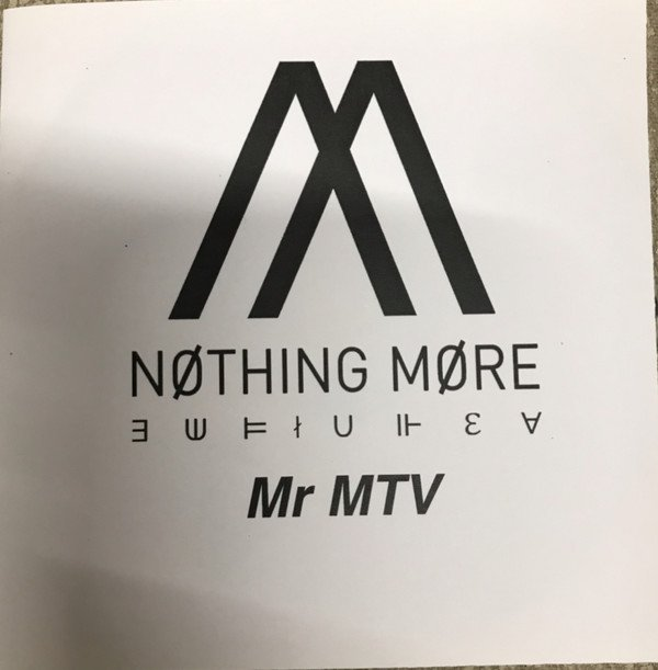 Nothing More - Mr MTV