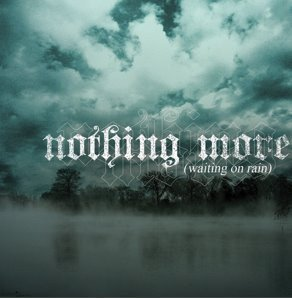 Nothing More - Waiting On Rain