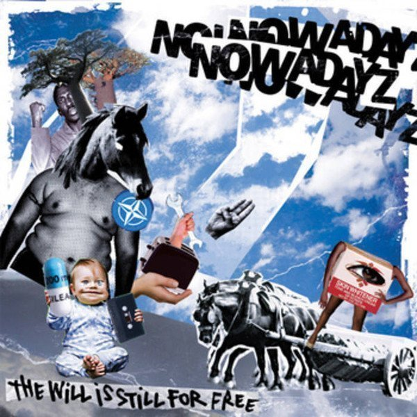 Nowadayz - The will is still for free