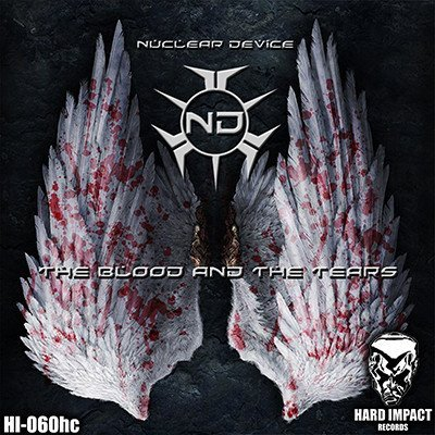 Nuclear Device - The Blood And The Tears