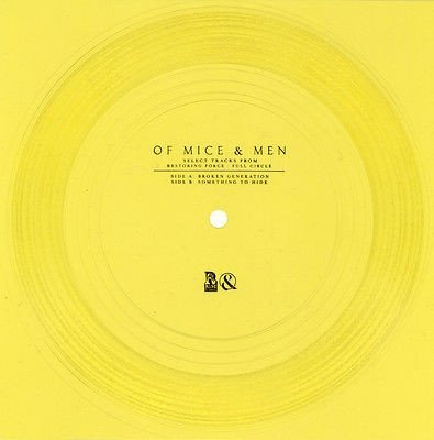 Of Mice  Men - Select Tracks from Restoring Force: Full Circle, Broken Generation / Something to Hide