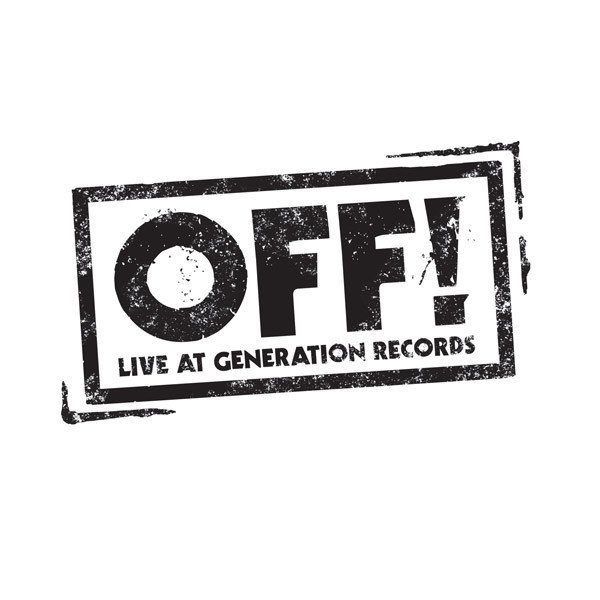 Off - Live At Generation Records