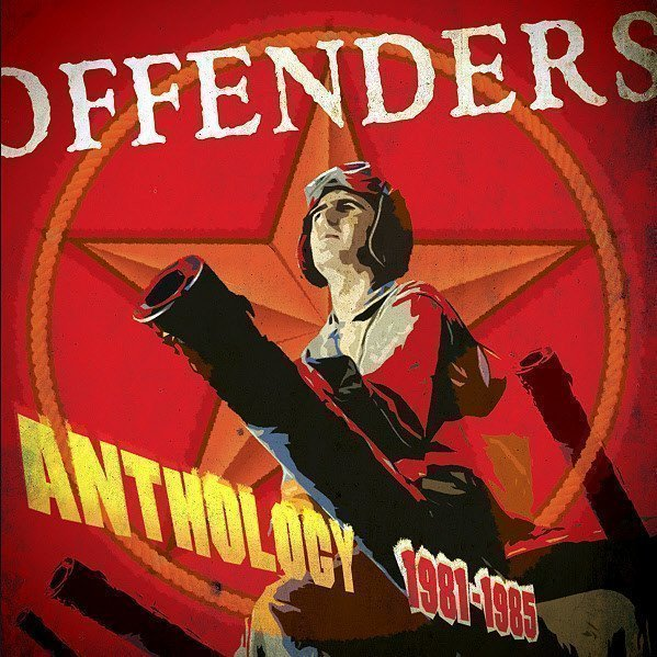 Offenders - Anthology 1981 - 1985