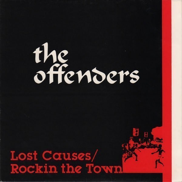 Offenders - Lost Causes / Rockin