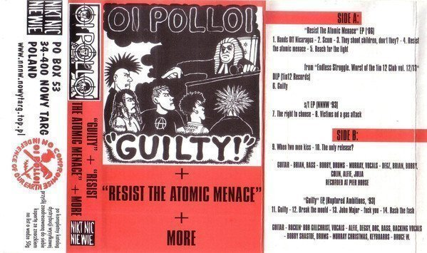 Oi Polloi - Guilty + Resist The Atomic Menace + More