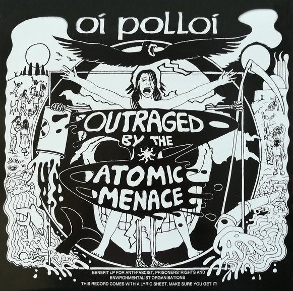 Oi Polloi - Outraged By The Atomic Menace