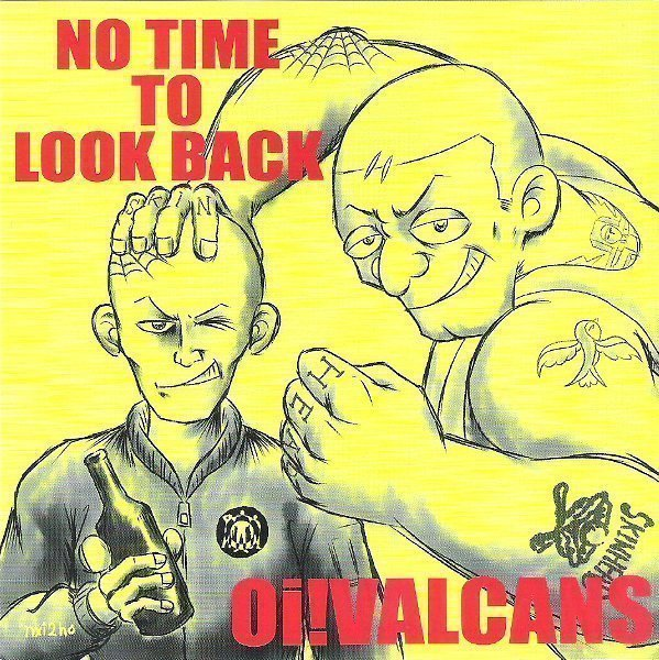 Oi Valcans - No Time To Look Back